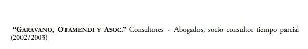 Del Currículum Vitae de Germán Garavano.