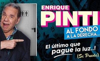 Al fondo a la derecha: la historia de la grieta según Enrique Pinti | Enrique pinti